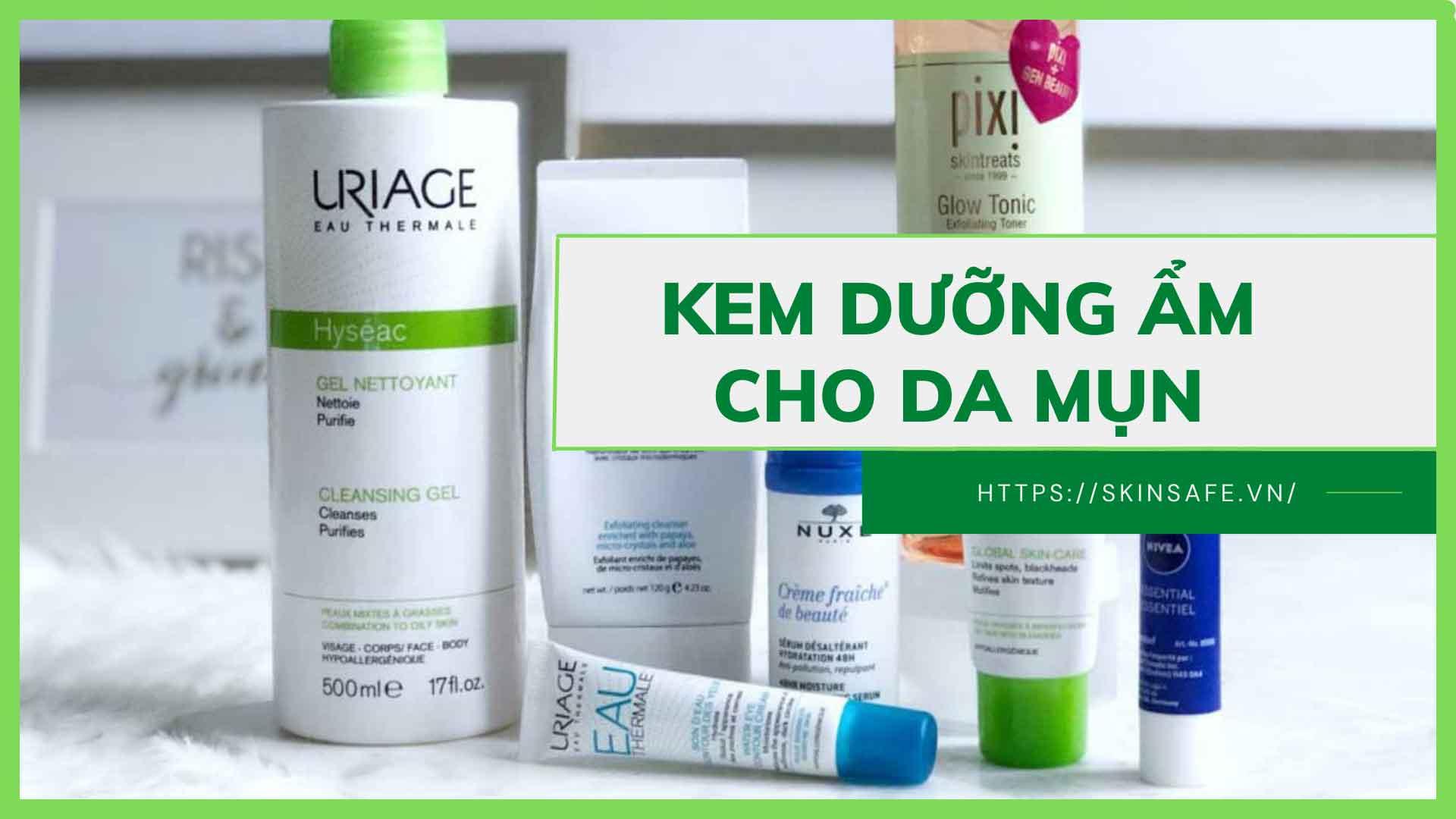 Kem dưỡng ẩm cho da mụn tốt giúp kháng viêm, ngừa mụn