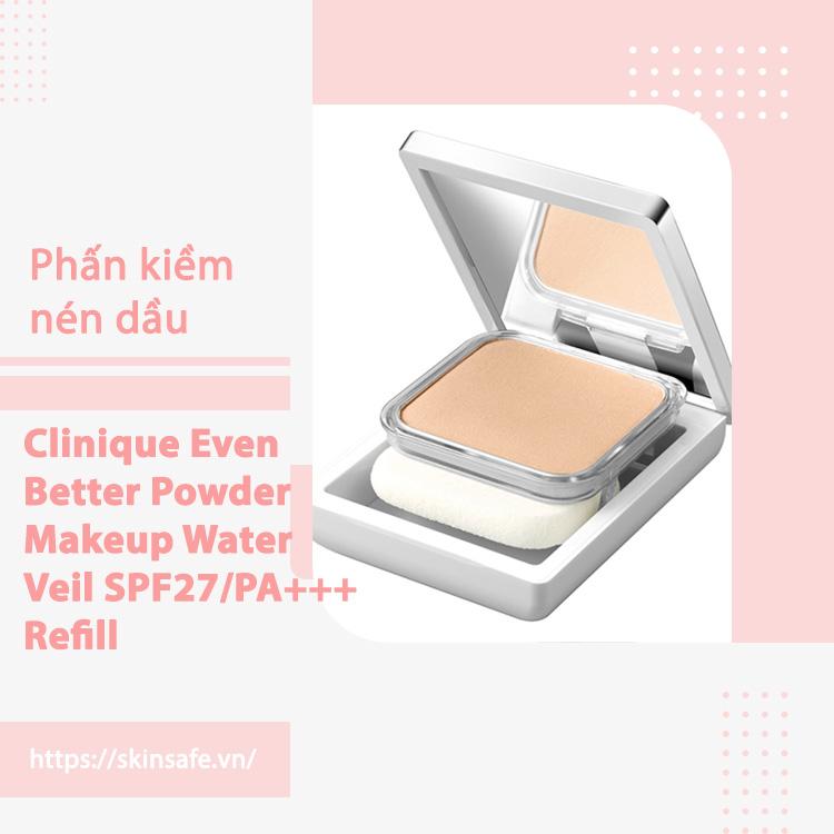 Phấn phủ Clinique Even Better Powder Makeup Water Veil SPF27/PA++++ Refill
