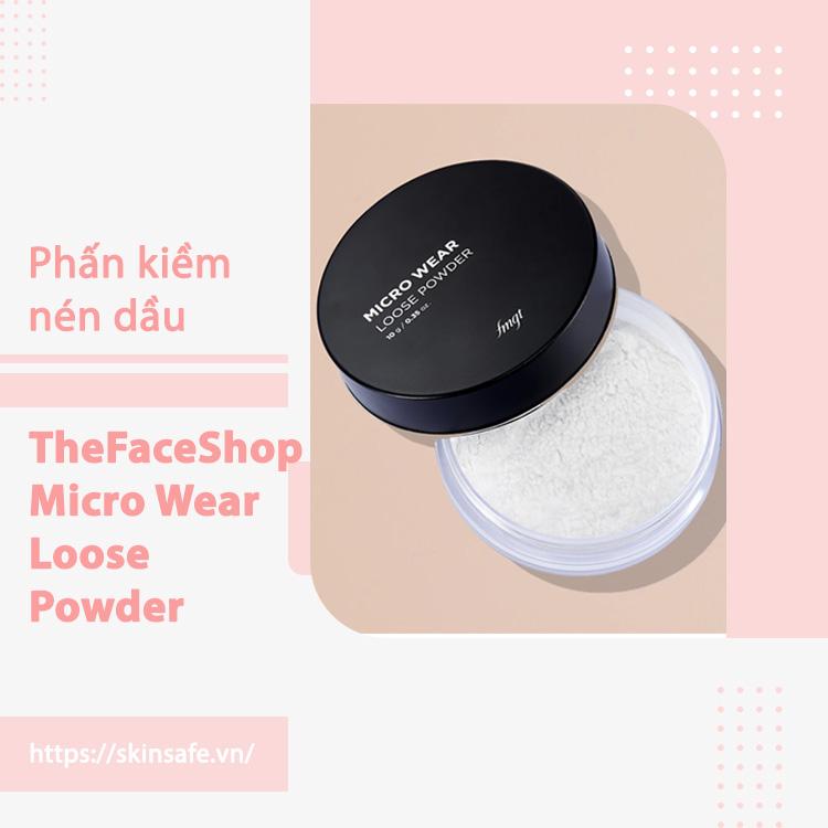 Phấn Phủ Trang Điểm TheFaceShop Micro Wear Loose Powder