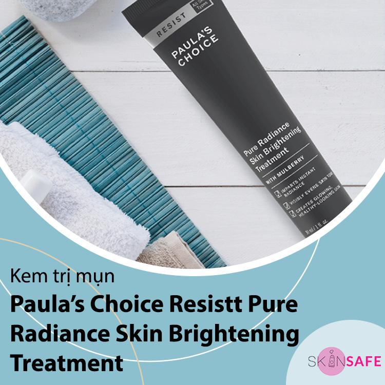Sản phẩm trị mụn Paula's Choice Resistt Pure Radiance Skin Brightening Treatment