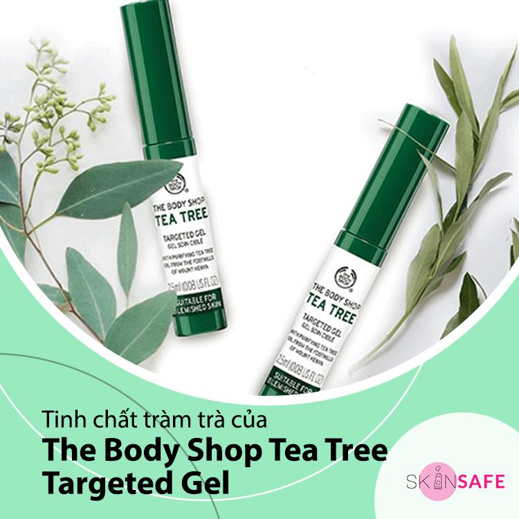 Tinh chất tràm trà của The Body Shop Tea Tree Targeted Gel